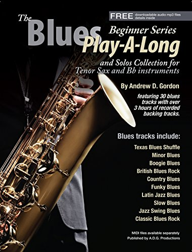 The Blues Play-A-Long and Solos Collection for Bb (tenor) sax Beginner Series