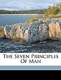 The Seven Principles of Man, , 1172202826