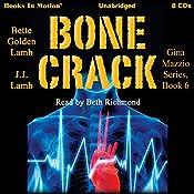 Bone Crack: Gina Mazzio, Book 6 | Bette Golden Lamb, J. J. Lamb