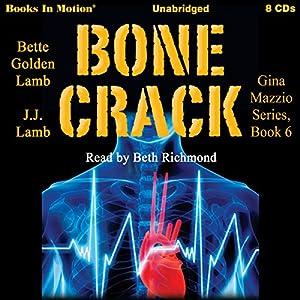 Bone Crack Audiobook