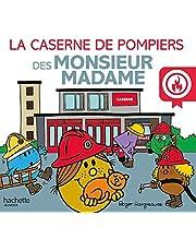 La caserne de pompiers des Monsieur Madame
