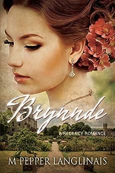 Brynnde: A Regency Romance by [Pepper Langlinais, M]