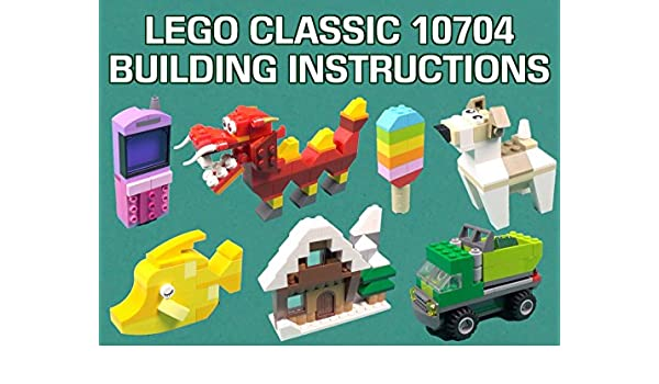 Amazon Lego Classic 10704 Building Instructions Id