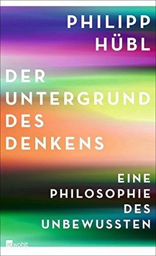 der-untergrund-des-denkens-eine-philosophie-des-unbewussten
