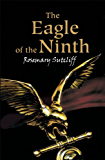 The Eagle of the Ninth (The Eagle of the Ninth Trilogy Book 1)