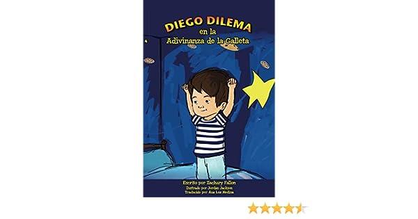 Diego Dilema en la Adivinanza de la Galleta eBook: Zachary Fallon ...
