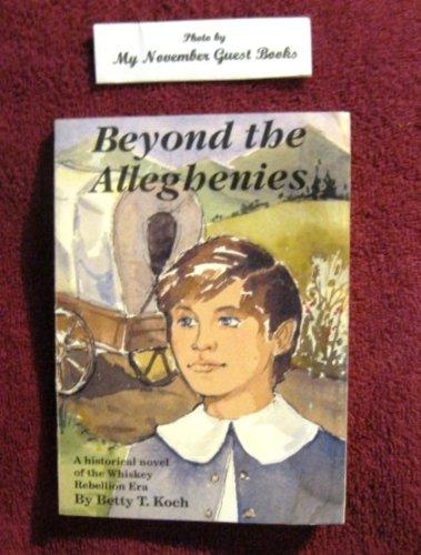 Beyond the Alleghenies ()