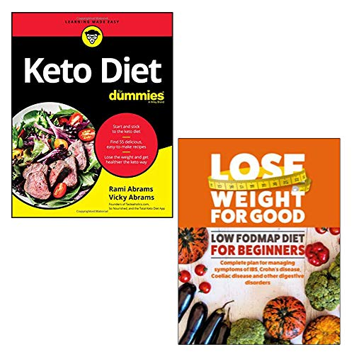 Keto Diet For Dummies, Lose Weight For Good: Low Fodmap Diet for Beginners 2 Books Collection Set