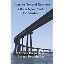 Journey Toward Recovery: A Brain Injury Guide for Survivors