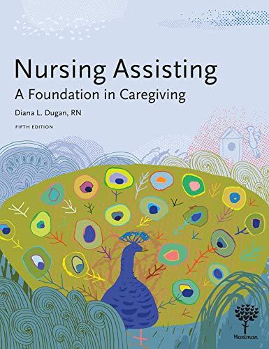 Nursing Assisting: A Foundation in Caregiving, 5e
