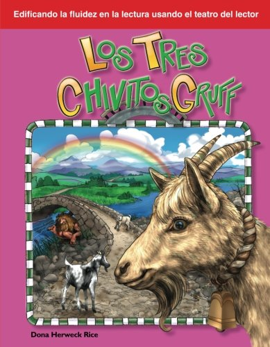 Los Tres Chivitos Gruff: Folk and Fairy Tales (Building Fluency Through Reader's Theater) -  Teacher Created Materials, Teacher's Edition, Paperback