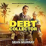 The Debt Collector (Original Motion Picture Soundtrack)