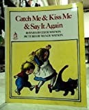 Catch Me and Kiss Me and Say It Again, C. Watson and Wilfred Watson, 0399219943