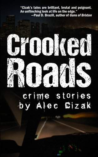 Crooked Roads: Crime Stories