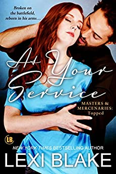At Your Service (Masters and Mercenaries: Topped Book 4) by [Blake, Lexi]