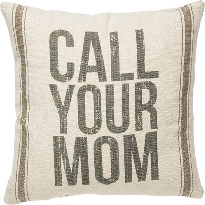Call Your Mom Cotton Pillow