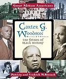 Carter G. Woodson, Patricia C. McKissack and Fredrick L. McKissack, 0894903098
