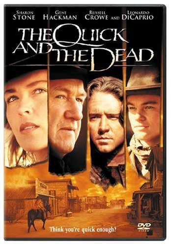 The Quick and the Dead (Widescreen/Full Screen) (Sous-titres français) Sharon Stone Gene Hackman Russell Crowe Leonardo DiCaprio