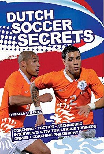Dutch Soccer Secrets - Dutch Football