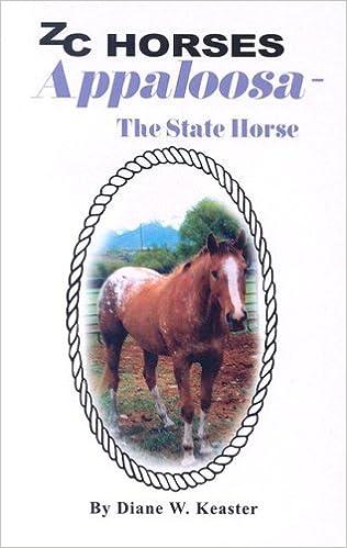 Appaloosa, the State Horse (Zc Horses)