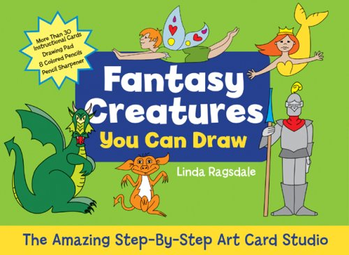Read Online Fantasy Creatures You Can Draw: The Amazing Step-by-Step Art Card Studio (KIT) PDF