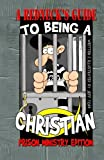 A Redneck's Guide: to Being a Christian (Prison Ministry Edition), Jeff Todd, 1469972638