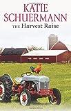 The Harvest Raise