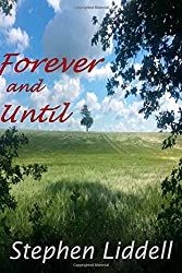 Forever and Until: Volume 3 (Timeless Trilogy)