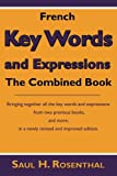 French Key Words and Expressions, Saul H. Rosenthal, 1604942479
