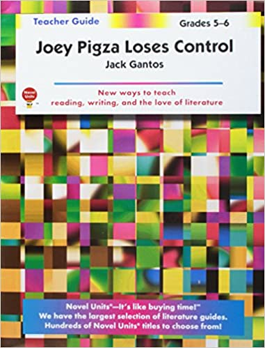 Joey Pigza Loses Control - Teacher Guide by Novel Units, Inc.