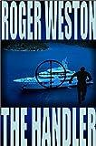 The Handler: A Chuck Brandt Thriller (The Brandt Series Book 2)