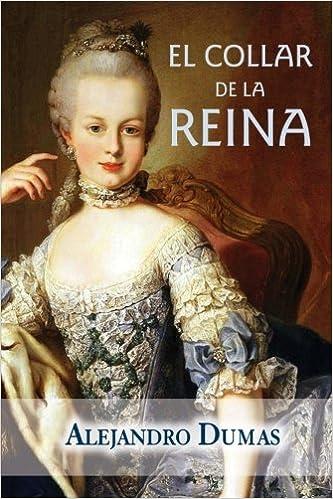 El collar de la reina: Amazon.es: Dumas, Alejandro: Libros
