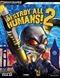 Destroy All Humans! 2, Derrick Chin and BradyGames Staff, 0744008565