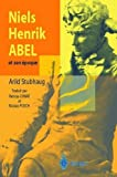 img - for Niels Henrik Abel et son ????poque (French Edition) by Arild Stubhaug (2003-10-07) book / textbook / text book