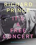 Richard Prince: It's a Free Concert