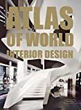 img - for Atlas of World Interior Design book / textbook / text book