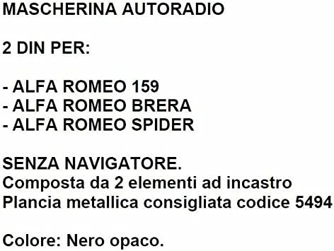 Attenzione Mascherina Autoradio 2 Din Cornice Completa 2 Pezzi Per Alfa Romeo 159 Ricambio Per Auto Senza Navigatore Originale.