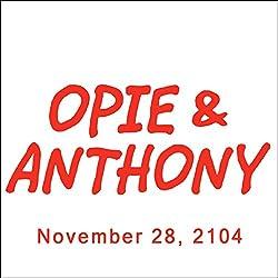 Opie & Anthony, November 28, 2014