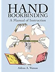 Hand Bookbinding: A Manual of Instruction