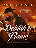 Delilah's Flame (Guns & Garters Western Romance Adventure)