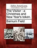 The Visitor, Barnum Field, 1275597610