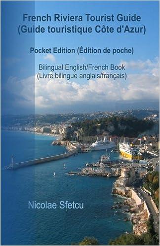 French Riviera Tourist Guide Guide Touristique Cote D Azur