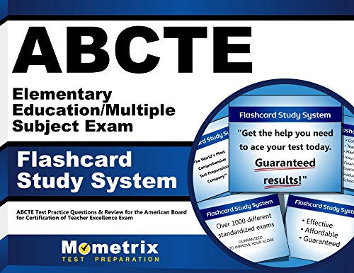 ABCTE Elementary Education/Multiple Subject Exam Flashcard Study System: ABCTE Test Practice Questions & Review for the American Board for Certification of Teacher Excellence Exam (Cards)