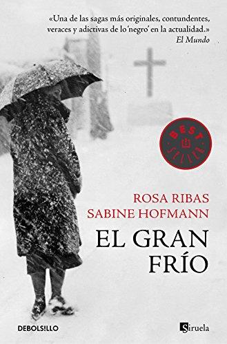 El gran frío (Un caso de Ana Martí 2) (BEST SELLER) Tapa blanda – 17 sep 2015 Rosa Ribas Sabine Hofmann Debolsillo 8490628130
