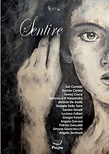 Sentire 16 (Italian Edition)