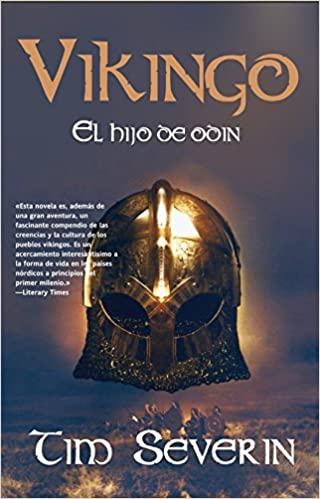 Vikingo: El hijo de Odín de Tim Severin