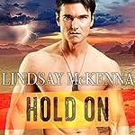 Hold On: Delos Series, Book 5   Lindsay McKenna