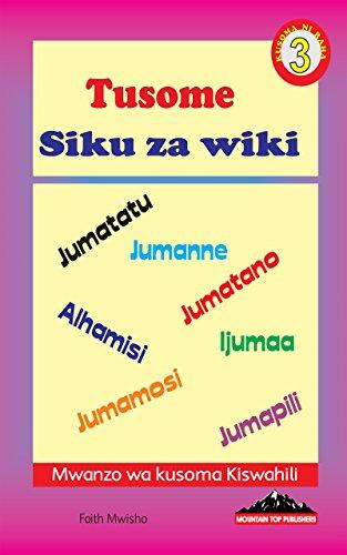 Tusome: Siku za wiki (Kusoma ni raha: 3) (Swahili) - Kindle