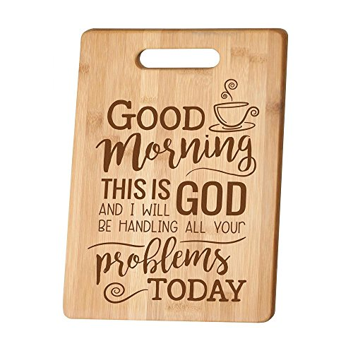 Good Morning This Is God Wood Cutting Board with Handle
