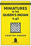 Miniatures In The Queen's Indian: 4.g3 (chess Miniatures)-Carsten Hansen